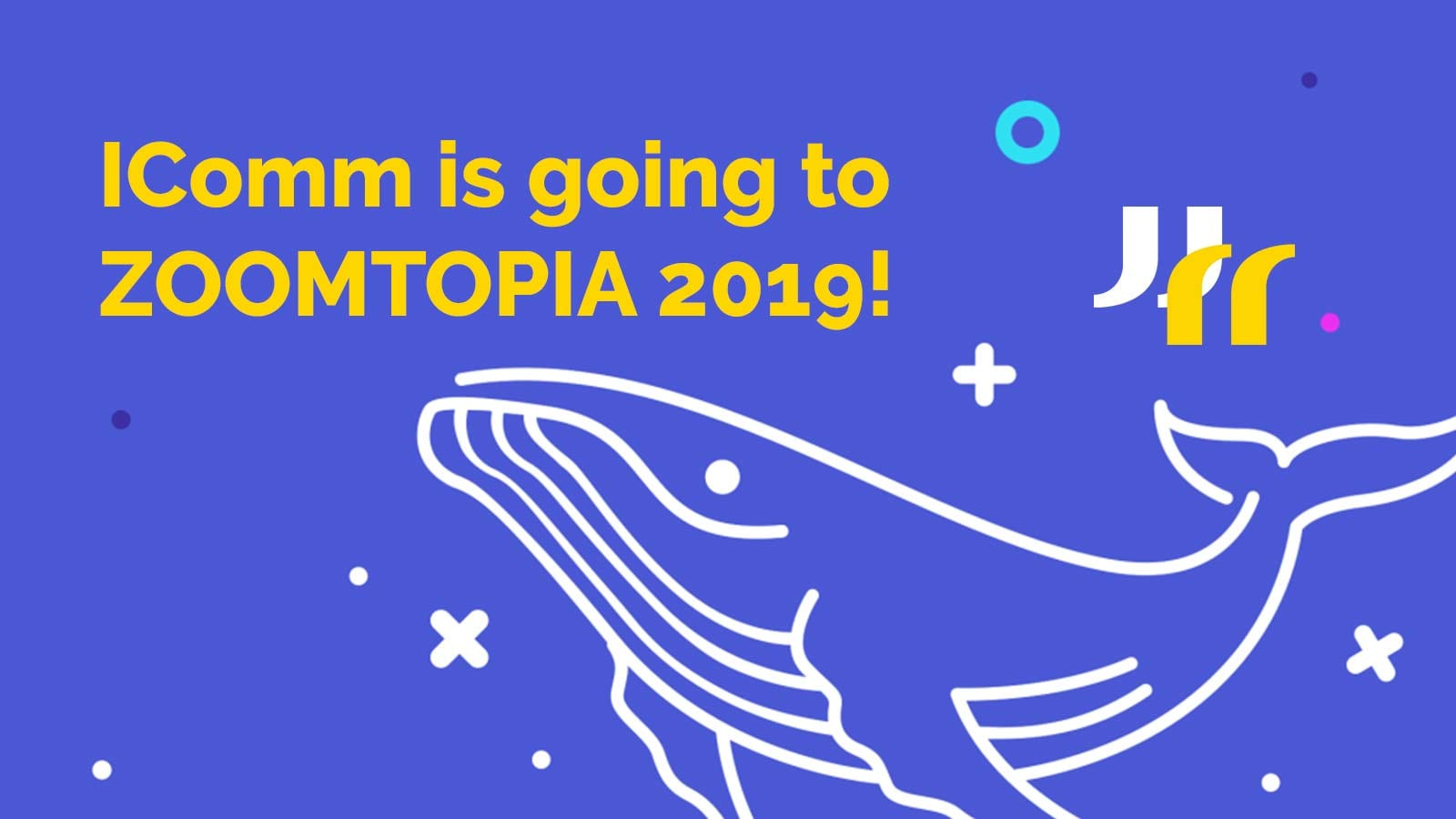"purple banner with outline of cartoon humpback whale, IComm logo mark, and text ""IComm is going to ZOOMTOPIA 2019!"""