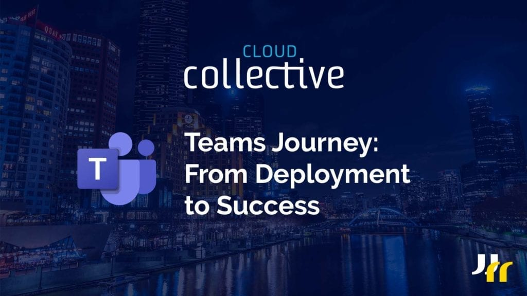 header image - Teams Journey: From Deployment to Success